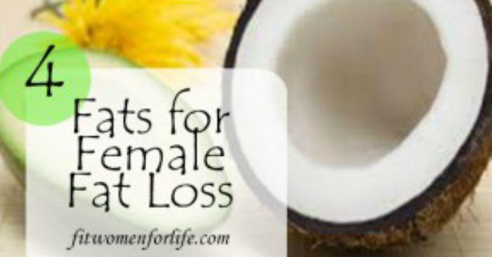 fwfl_blog_4 fabulous fats for female fat loss