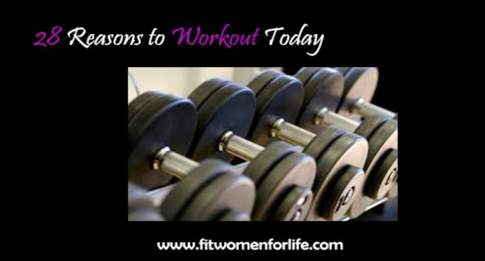 fwfl_blog_28 reasons to workout today