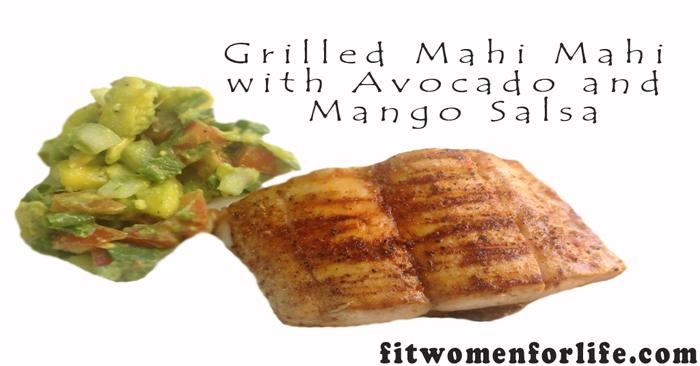 3.fwfl_recipe_Grilled-Mahi-Mahi-with-Avocado-and-Mango-Salsa_2