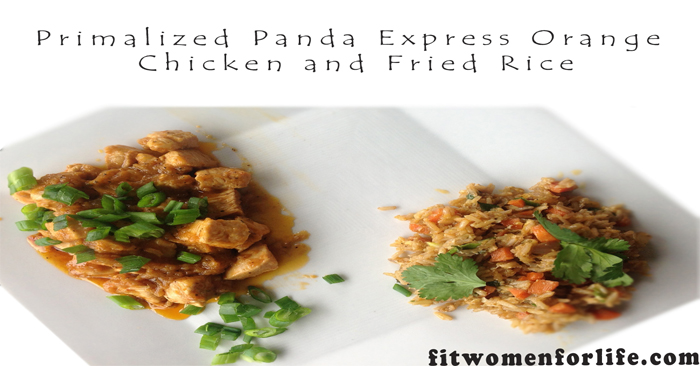 Primalized Panda Express Orange Chicken and Fried Rice_700x366