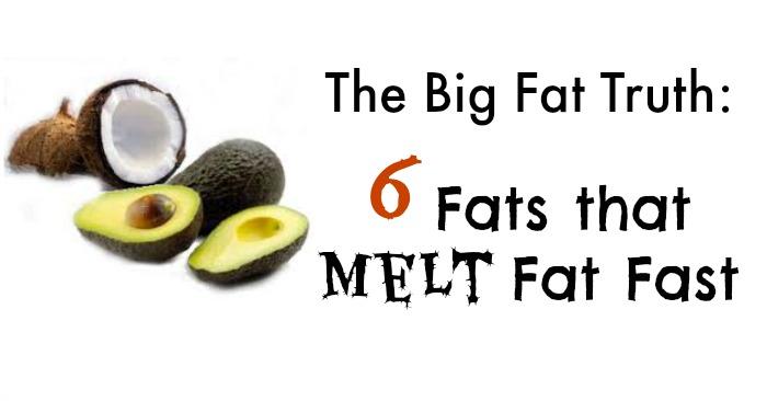 fwfl_blog_the big fat truth 6 fats that melt fat