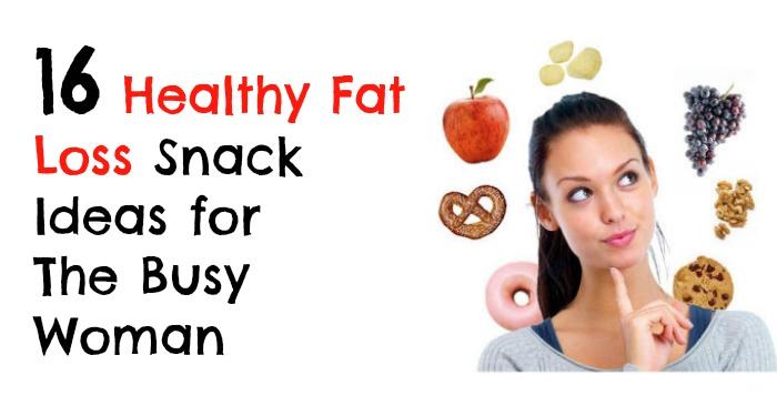 fwfl_blog_16 Healthy Fat Loss Snack Ideas for The Busy Woman