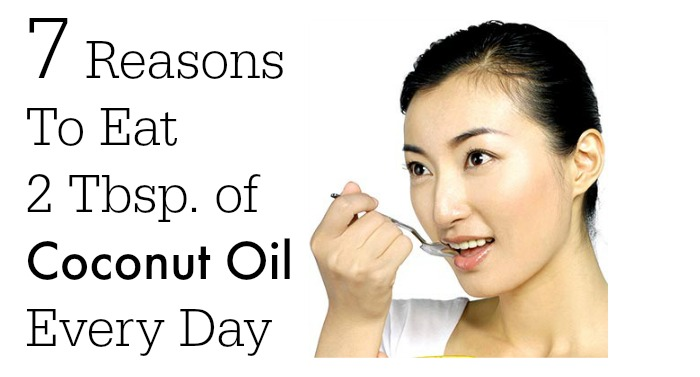 fwfl_blog_7 Reasons To Eat 2 Tbsp. of Coconut Oil Every Day2