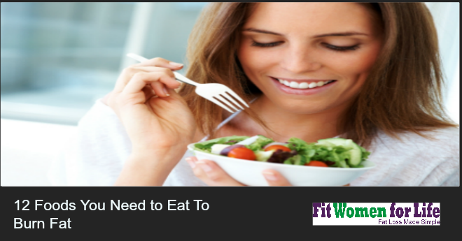 fwfl_blog_12 foods you need to eat to burn fat