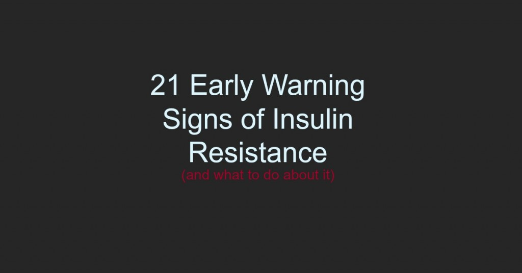 fwfl_blog_21 signs of insulin resistance
