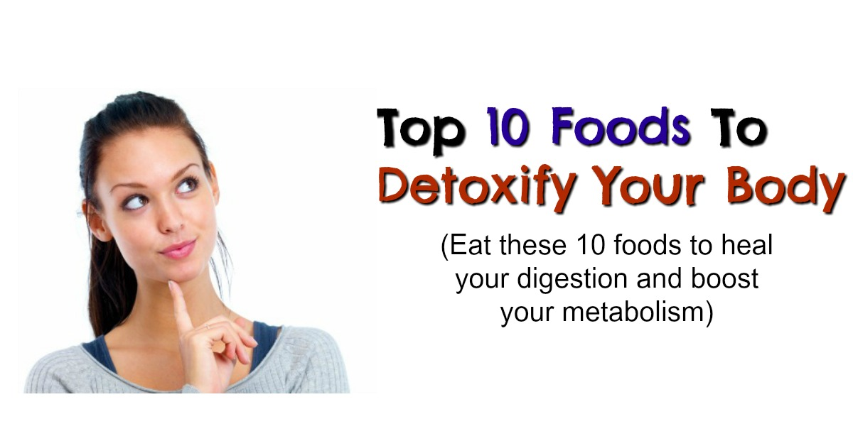 fwfl-blog-top 10 foods to detoxify and flush