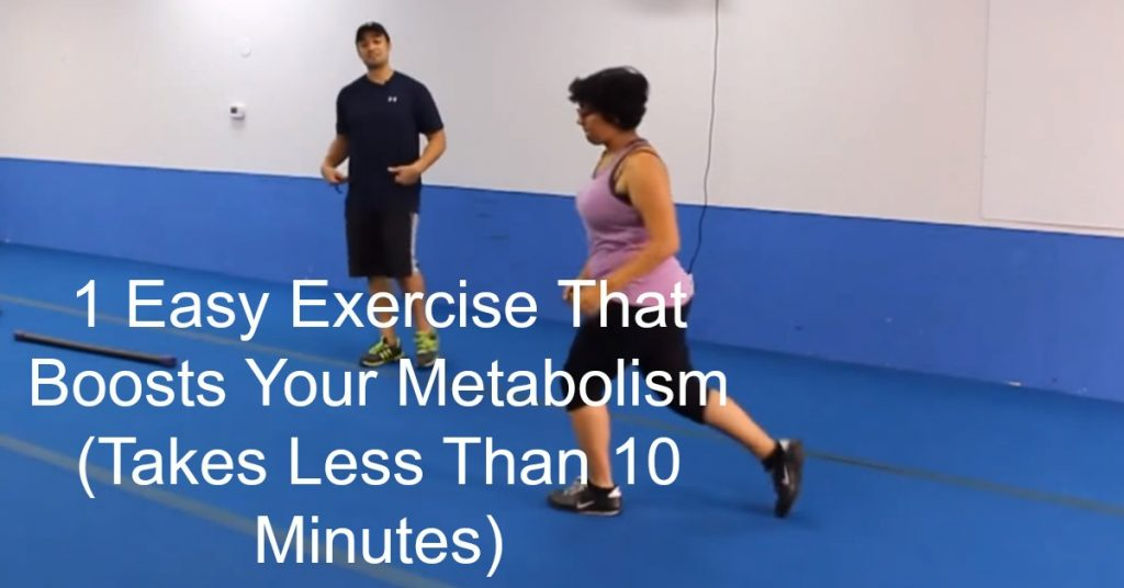 1 Easy Exercise That Boosts Your Metabolism (Takes Less Than 10 Minutes)